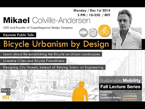Sustainable Urban Mobility II: Mikael Colville-Andersen