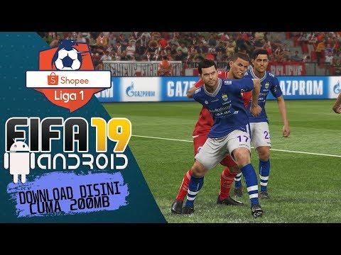 FIFA 19 ANDROID LIGA 1 SHOPEE CUMA 200MB
