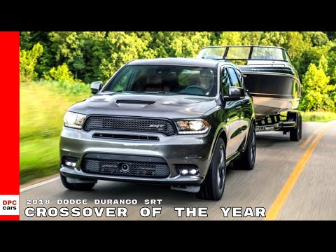 2018 Dodge Durango SRT Named Crossover of the Year
