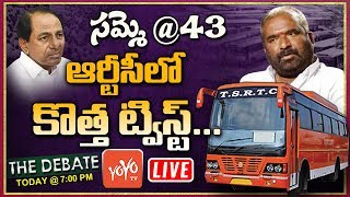 LIVE : Debate On TSRTC Strike @43rd Day and New Twist   RTC JAC   CM KCR  TSRTC Updates   YOYO TV