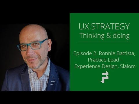 User Experience Strategy with Ronnie Battista