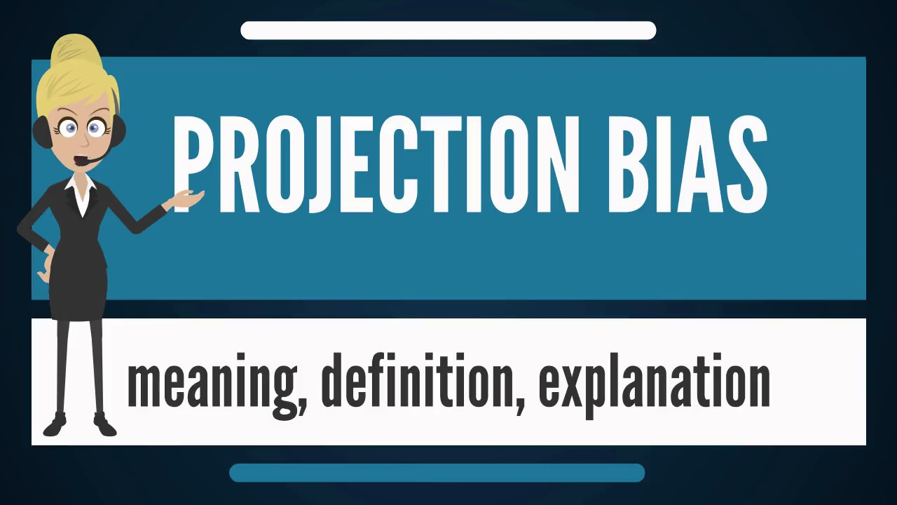 What Is the Projection Bias?