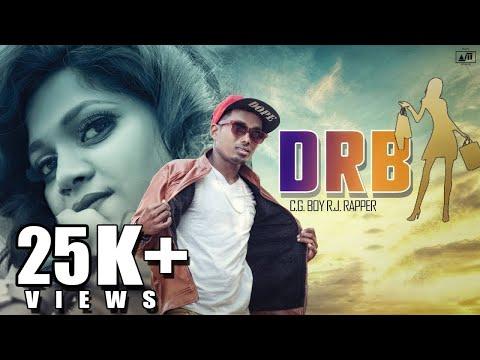 DRB II देख रे बाबू II Cg Boy Rj Rapper ft Dj As Vil II Raja Awasthi    CHHATTISHGARHI RAP SONG 2018
