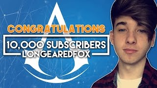 LongEaredFox 10,000 Subscribers | CONGRATULATIONS FROM THE COMMUNITY