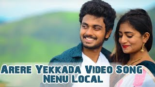 Arere Yekkada Video Song Nenu Local,Bharathkanth Nayani Pavani|| BY THRILOK SIDDU||Neeru Productions