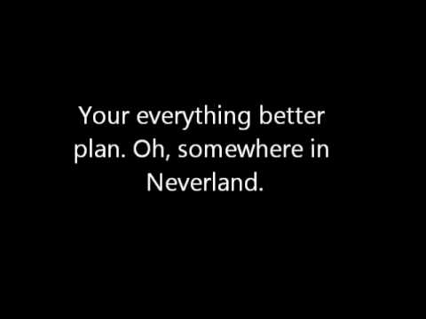 Somewhere In Neverland (Acoustic) - All Time Low Lyrics