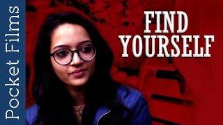 Short Film - Find Yourself