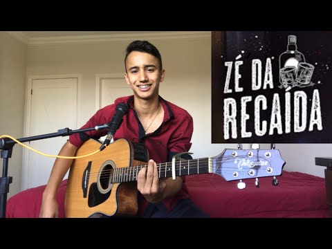 Zé da Recaída - Gusttavo Lima - Cover Dalmi Junior