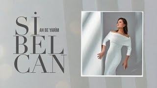 Sibel Can - Ah Be Yarim  Resimi