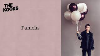 The Kooks - Pamela (Official Audio)