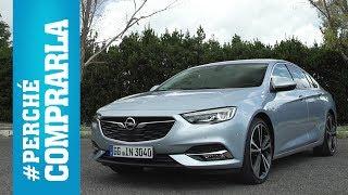 Opel Insignia Grand Sport | Perché Comprarla...e perché no
