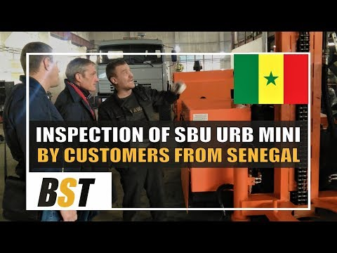 Inspection of SBU URB MINI by customer from Senegal