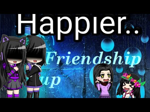 Happier | Music Video (Related With My Dear Best Friend)