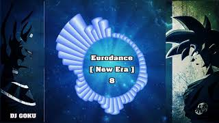 Eurodance New Era ( Special Mix) #8