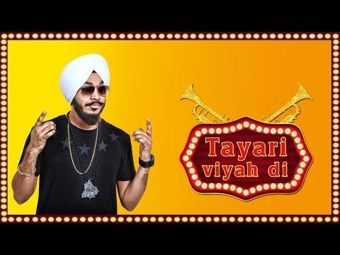 New Punjabi Songs 2015 | Tayari Viyah Di [Hd] | Devenderpal Singh | Latest Punjabi Songs