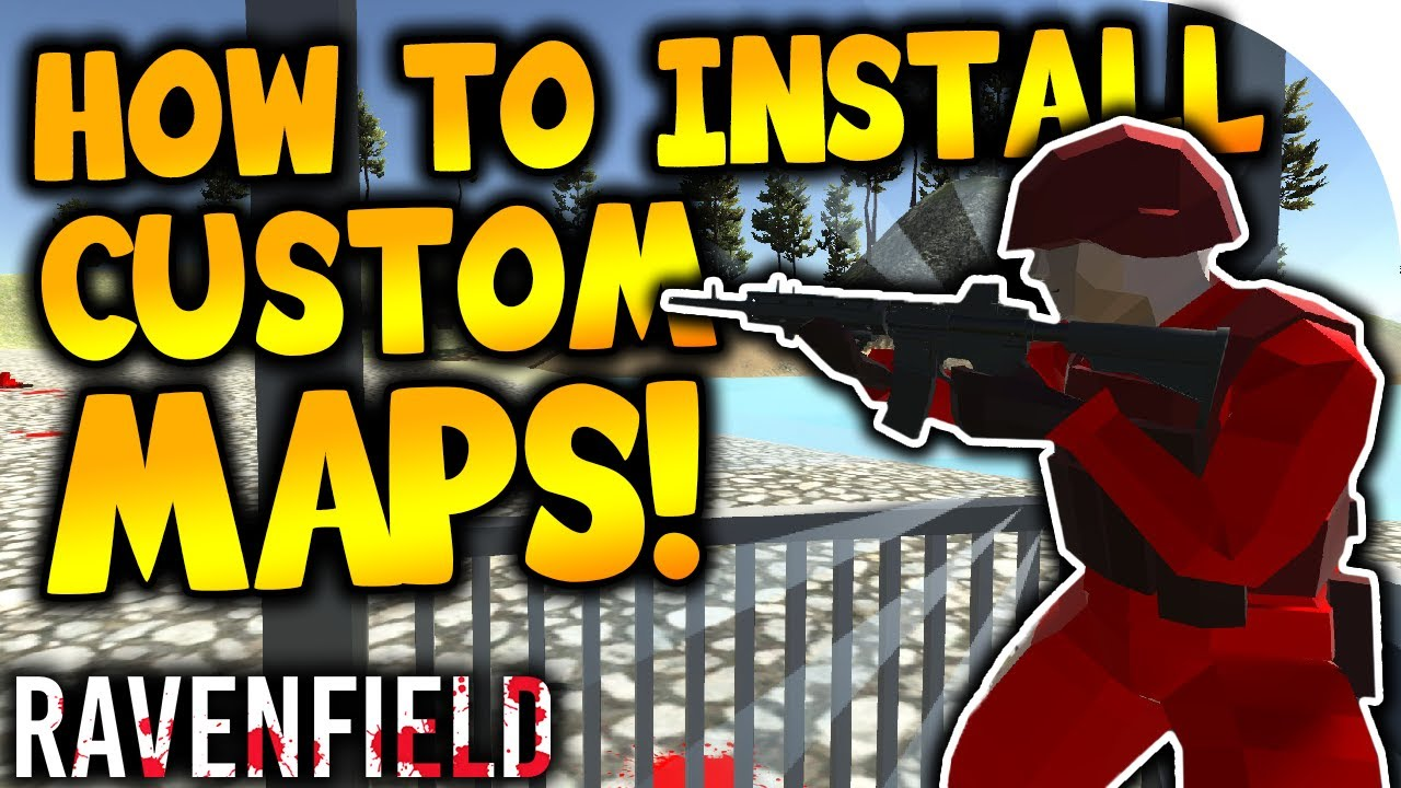 How to INSTALL Ravenfield Custom Maps | EASY Custom Map Install Tutorial