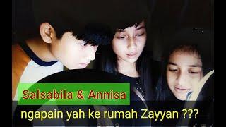 Ngapain Salsabila dan  Annisa Kaila ke rumah Zayyan Sakha