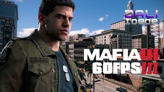 MAFIA III PC Gameplay 1080p 60fps
