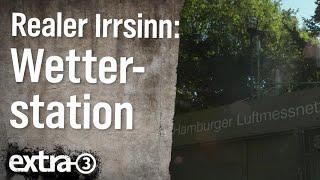 Realer Irrsinn: Wetterstation in Wilhelmsburg