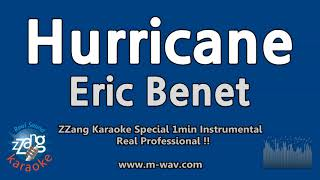 Eric Benet-Hurricane (1 Minute Instrumental) [ZZang KARAOKE]