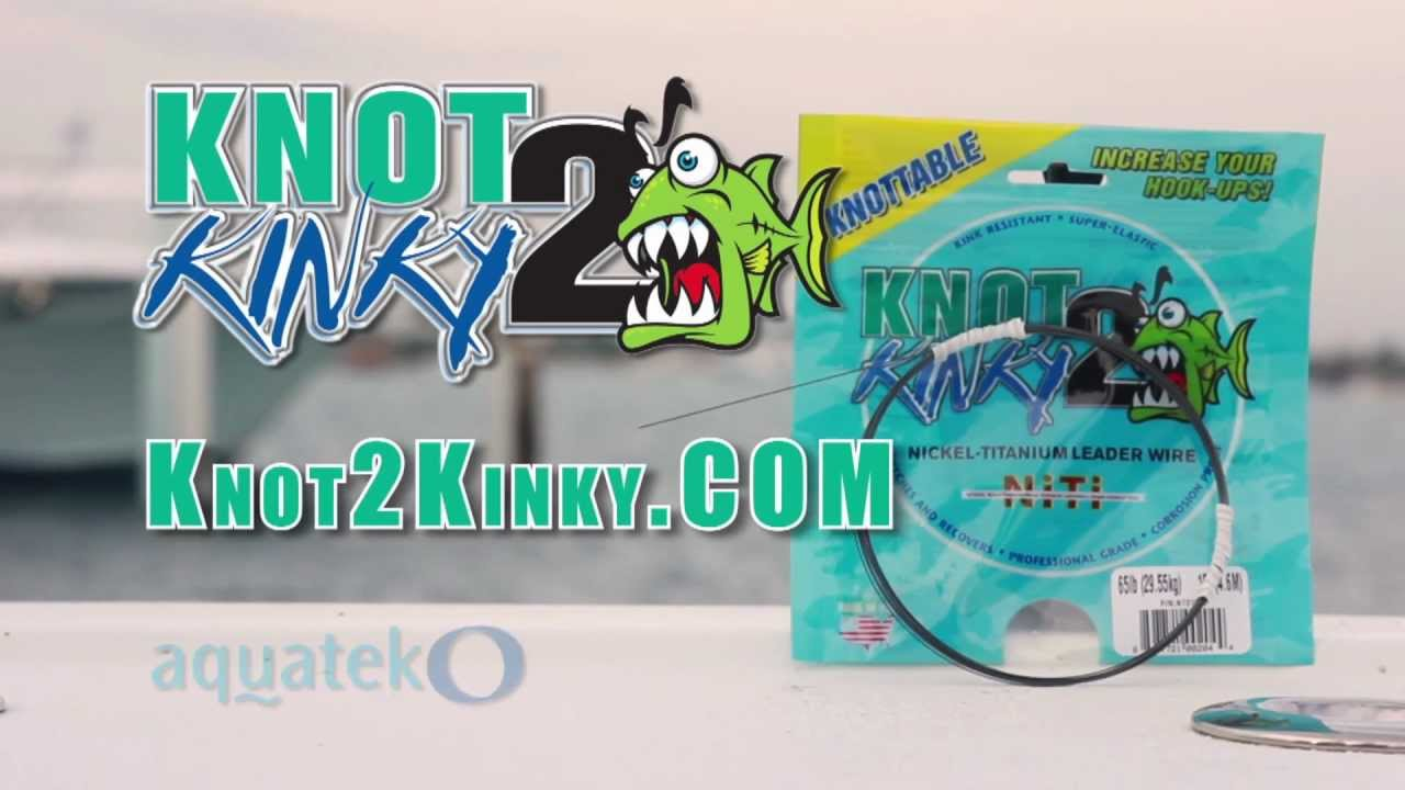KNOT 2 KINKY Nickel-Titanium Leader Wire \