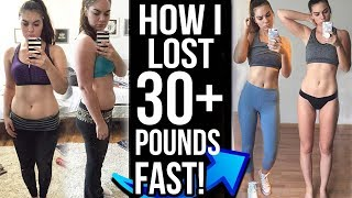 HOW I LOST 30+ POUNDS FAST! Tips & Tricks for Weight Loss! My Fitness Journey