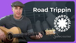 Road Trippin Guitar Lesson | Red Hot Chili Peppers