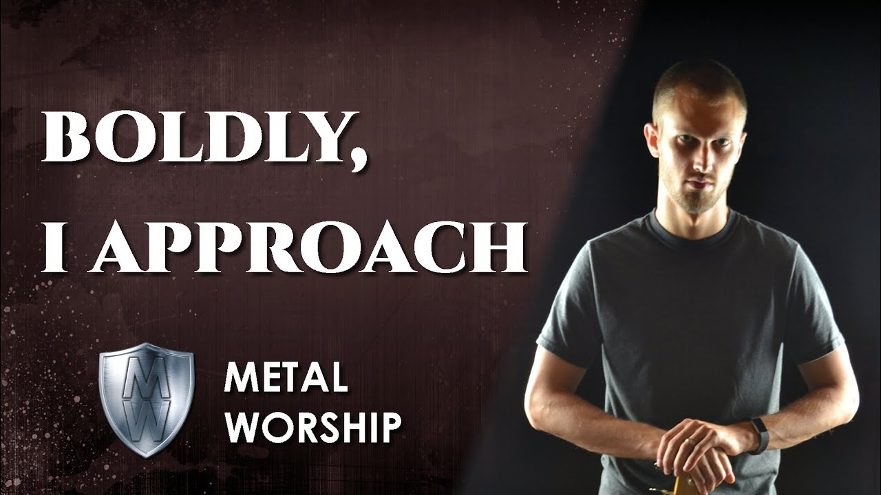 METAL WORSHIP // Boldly I Approach - Rend Collective (cover) // Christian  symphonic power metal