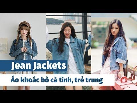 Jacket Jean - Áo Khoác Bò Cá Tính Và Trẻ Trung