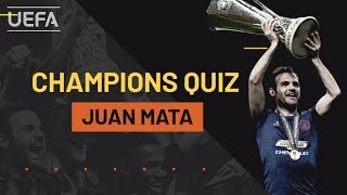 JUAN MATA plays CHAMPIONS QUIZ