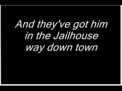 He's in the Jailhouse Now by Tim Nelson Lyrics