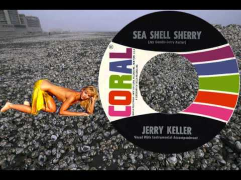 JERRY KELLER  Sea Shell Sherry 1963 Top 4 Hit in Des Moines! Really!