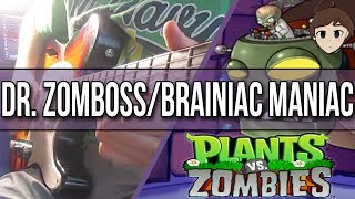 Dr. Zomboss / Brainiac Maniac - Plants vs. Zombies || Rock Cover