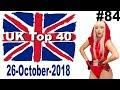 UK Top 40 Singles Chart 26 October, 2018 № 84
