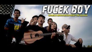 Fucek Boy Nabila Maharani Feat Tri Suaka Cover