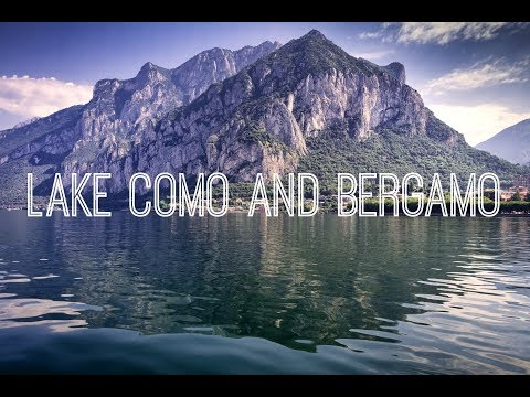 Lake Como and Bergamo