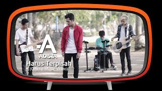 Video Adista - Harus Terpisah (Official Music Video) download MP3, 3GP, MP4, WEBM, AVI, FLV Oktober 2018
