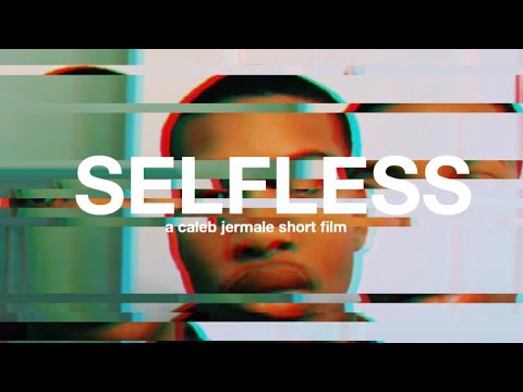 SELFLESS a short film ( canon 80D) WRITTEN AND DIRECTED BY CALEB JERMALE