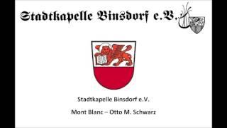 Stadtkapelle Binsdorf - Mont Blanc - Otto M. Schwarz