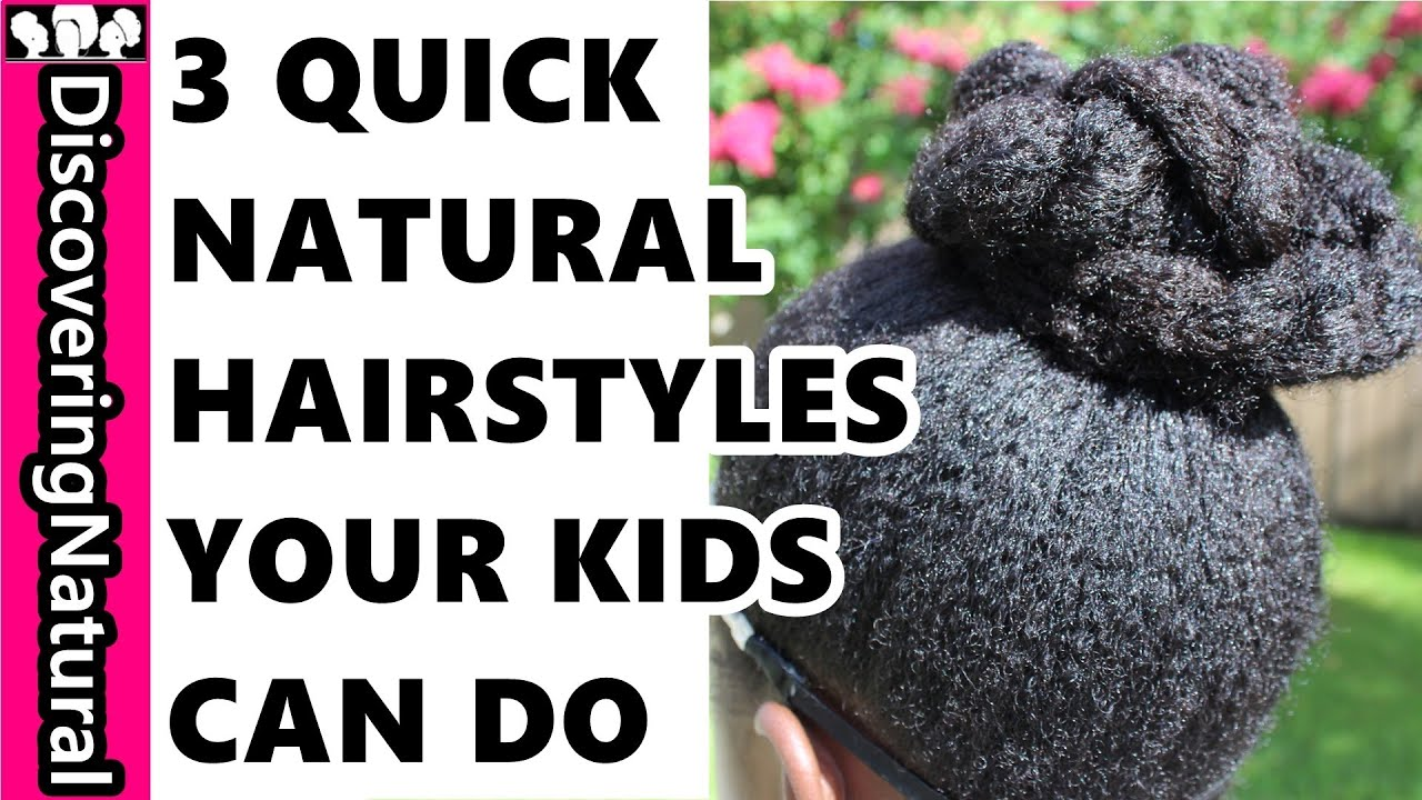 Cute easy hairstyles that kids can do - Quick And Easy Hairstyles For Kids 3 Quick Back To Natural Hair Hairstyles Kids Can