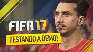 FIFA 17 TESTANDO A DEMO !