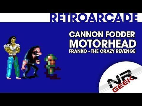 Cannon Fodder, Motorhead, Franko - The Crazy Revenge - RetroArcade #13