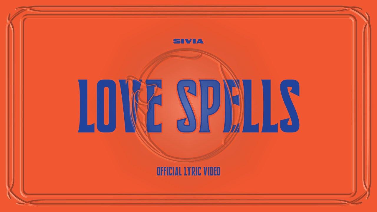 SIVIA - LOVE SPELLS (OFFICIAL LYRIC VIDEO) - YouTube