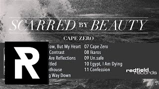 02 Scarred By Beauty - The Contrast