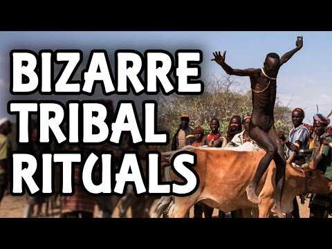 Top 5 Strange Tribal Rituals