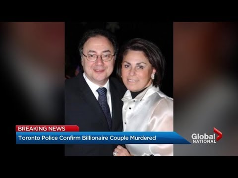 Toronto police confirm billionaire couple murdered