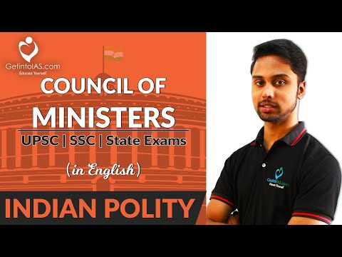 Council Of Ministers | Indian Polity | In English | GetintoIAS.com