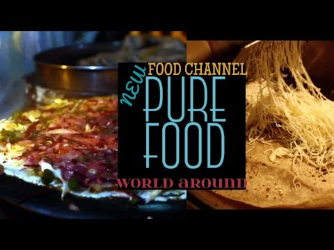 PURE FOOD | NEW CHANNEL | FOOD LOVERS