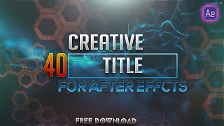 40 Creative titles Pack Free download After effects template