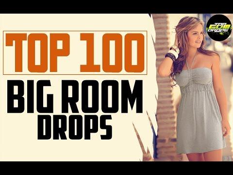 Top 100 Big Room Drops